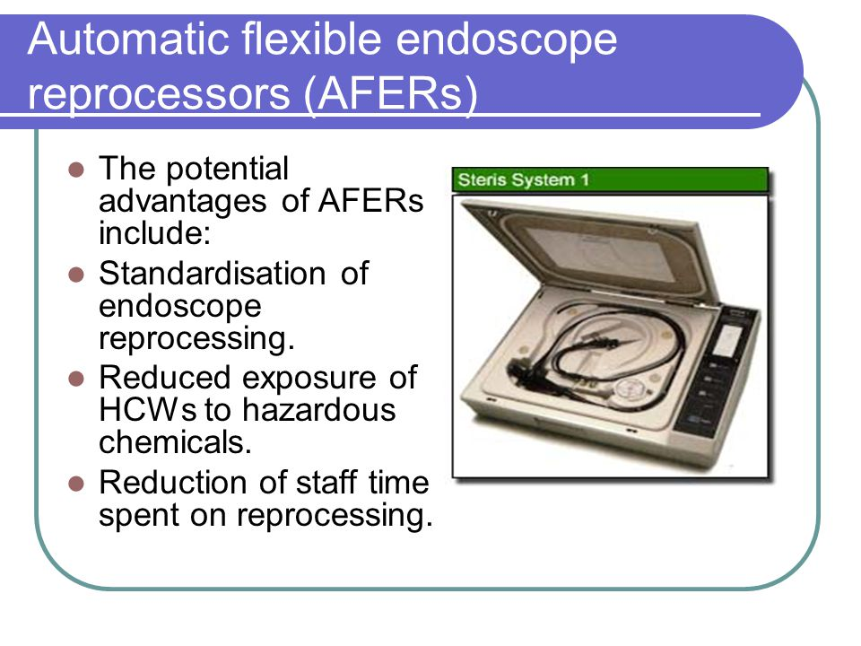 Automatic flexible endoscope reprocessors (AFERs)