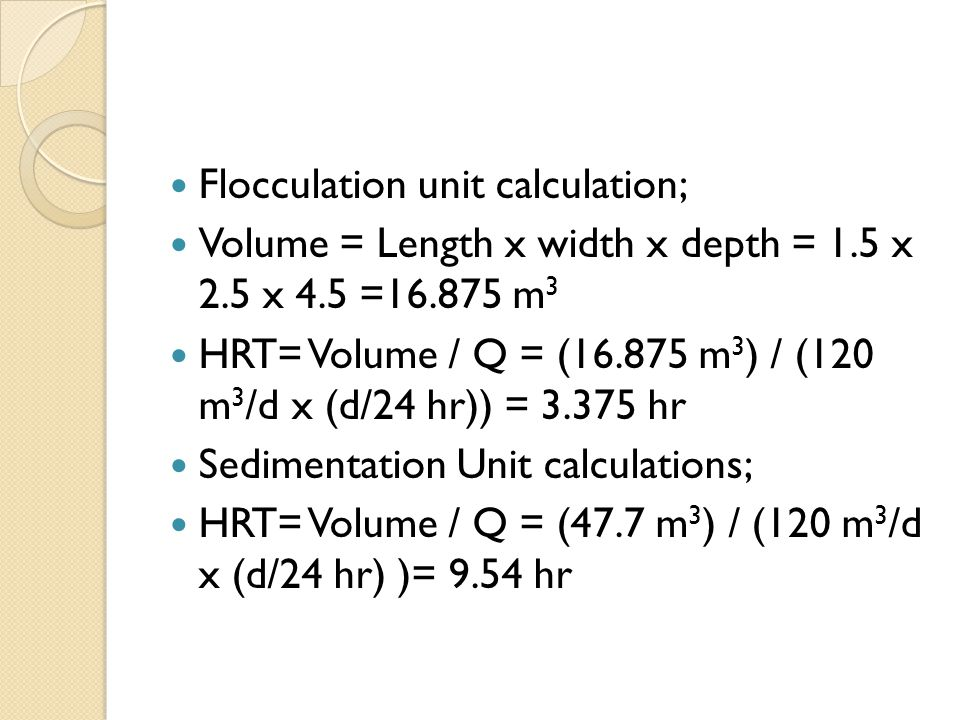 Flocculation unit calculation;
