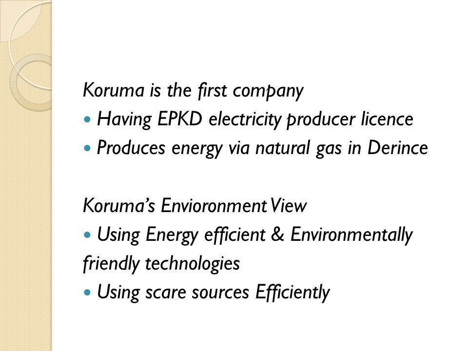 Koruma is the first company
