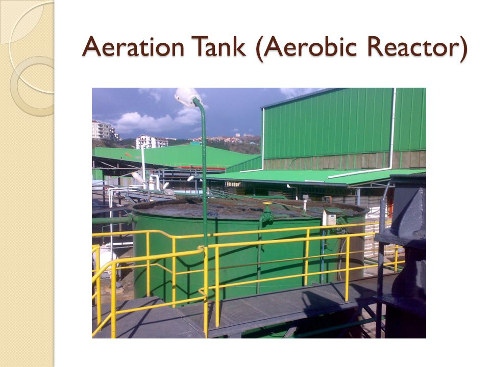 Aeration Tank (Aerobic Reactor)