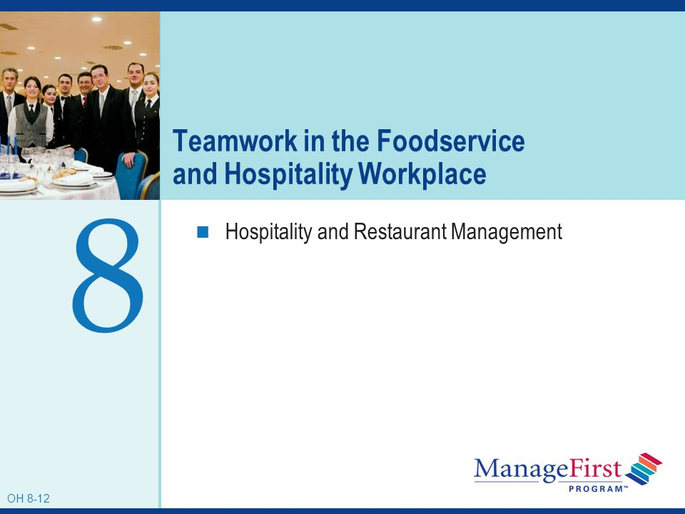 Teamwork in the Foodservice and Hospitality Workplace