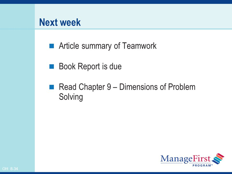 Next week Article summary of Teamwork Book Report is due