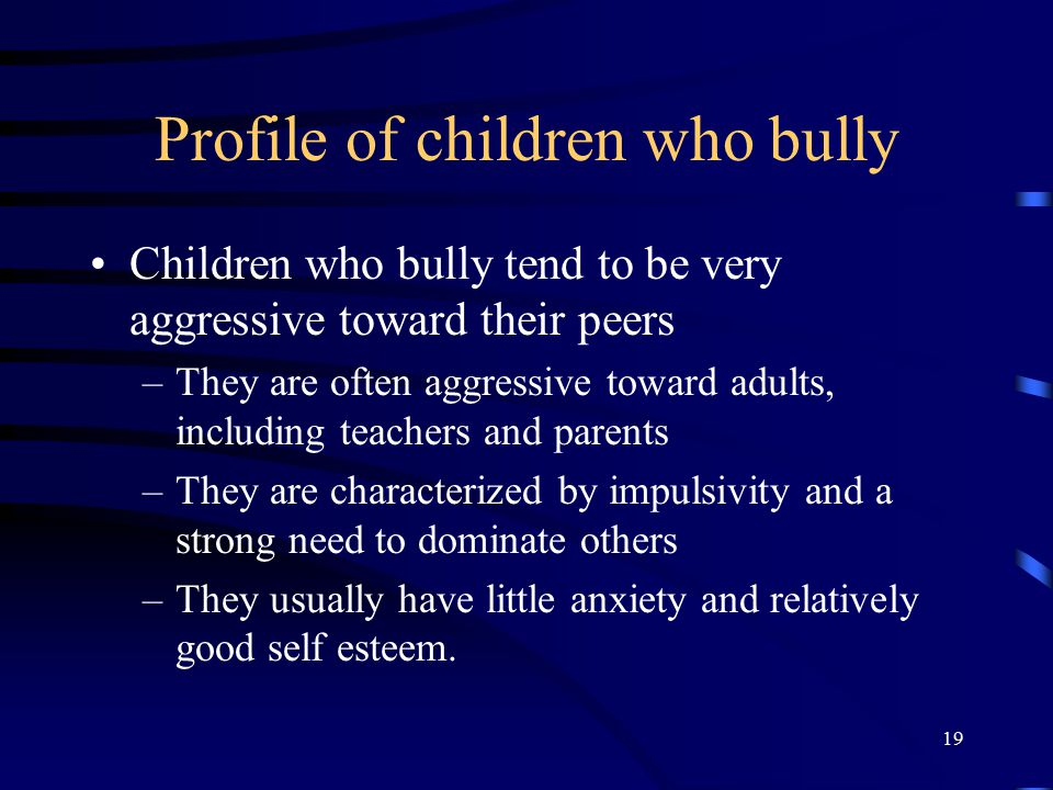 Profile of children who bully
