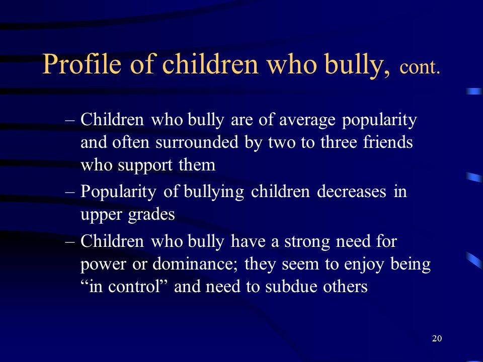 Profile of children who bully, cont.