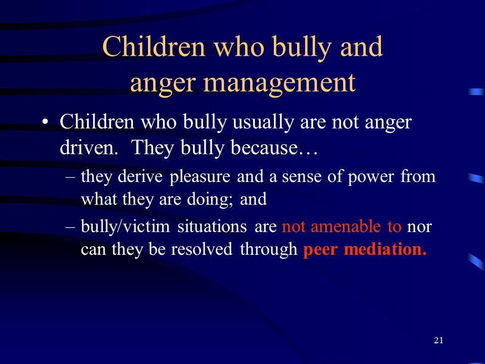Children who bully and anger management