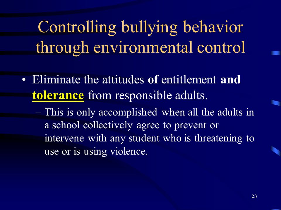 Controlling bullying behavior through environmental control