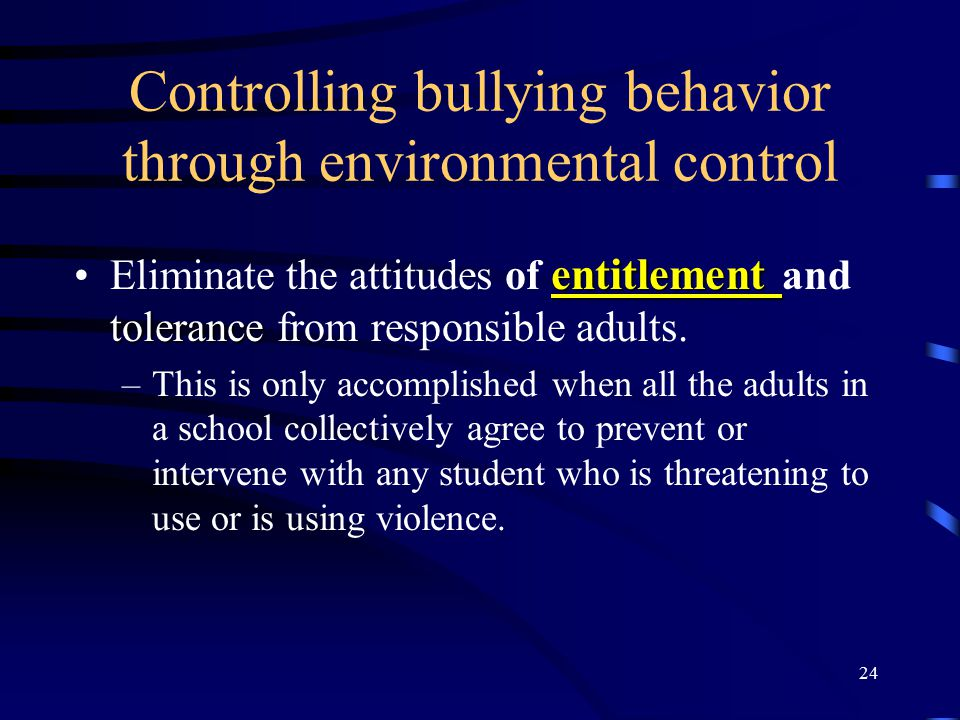 Controlling bullying behavior through environmental control