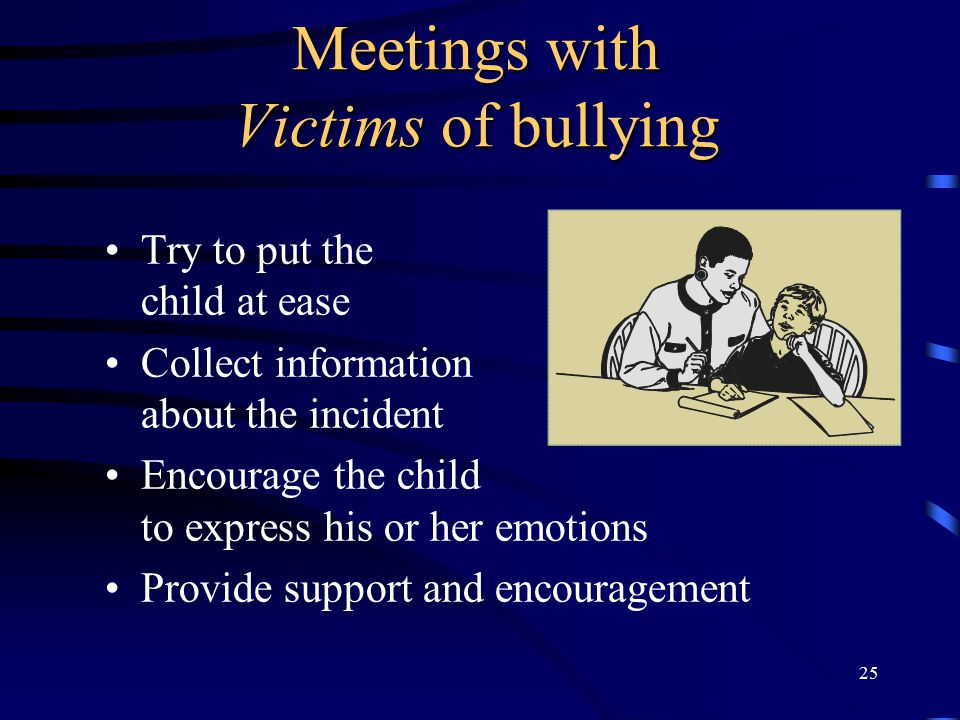 Meetings with Victims of bullying