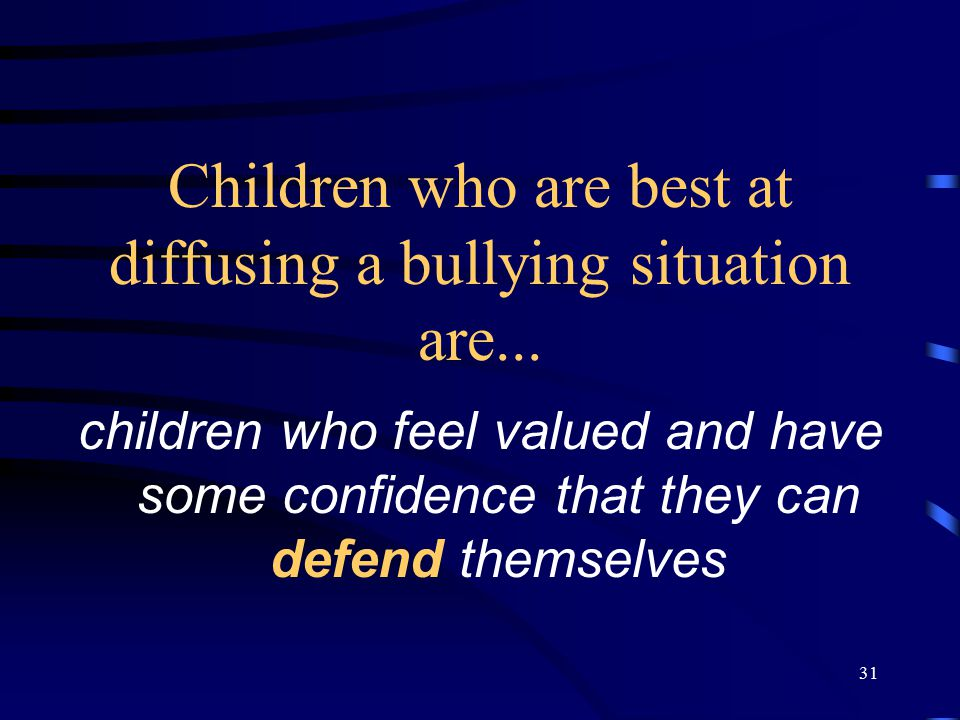 Children who are best at diffusing a bullying situation are...