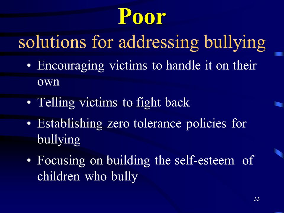Poor solutions for addressing bullying
