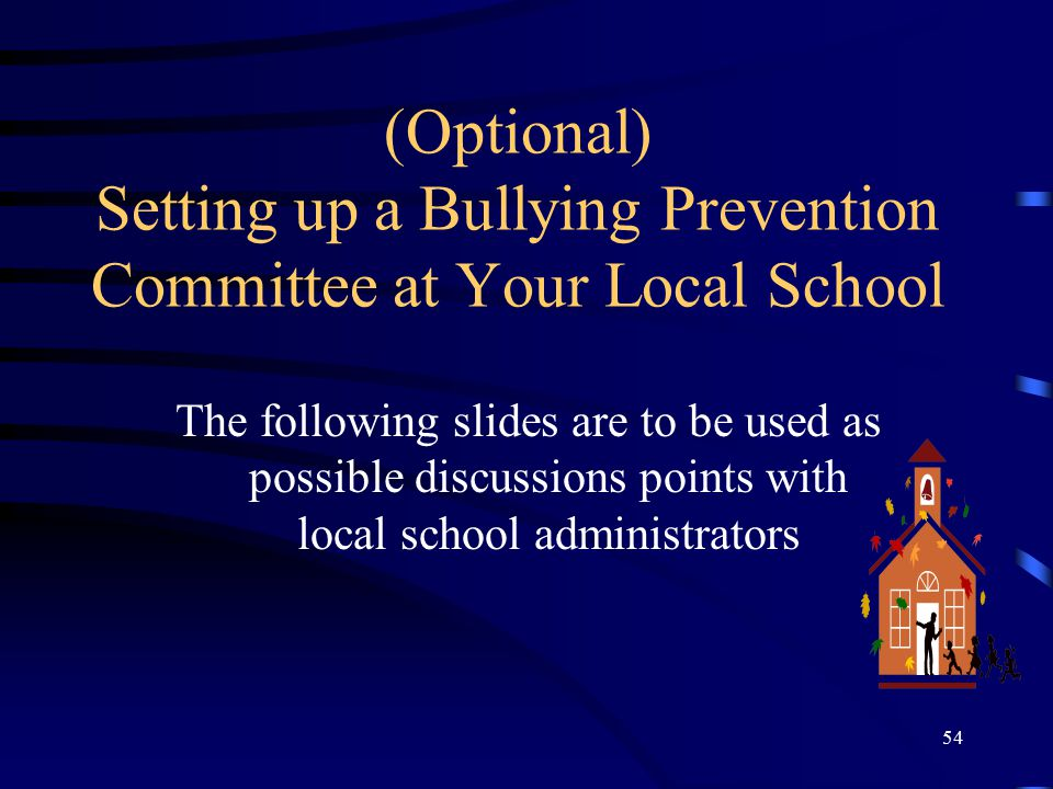 (Optional) Setting up a Bullying Prevention Committee at Your Local School