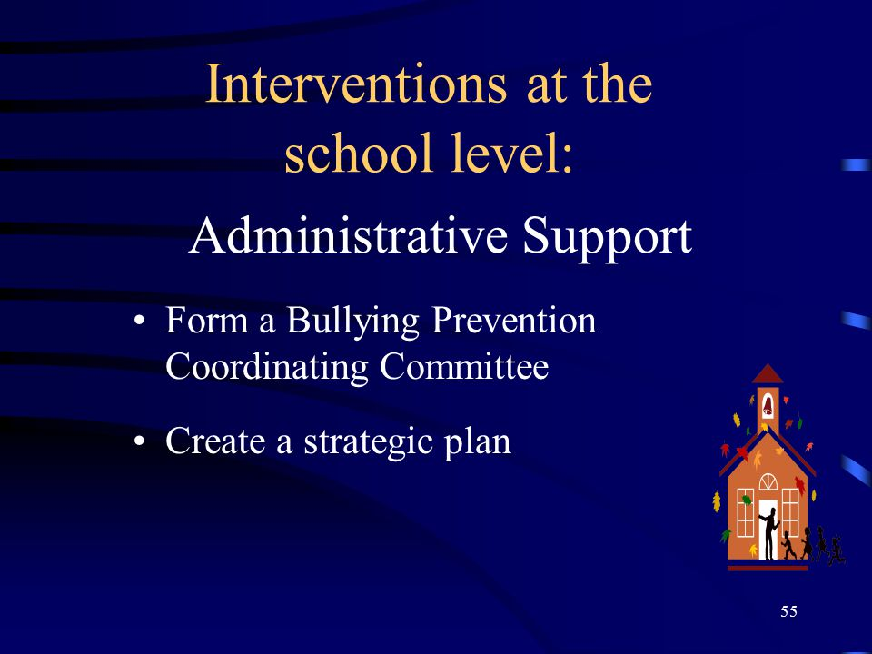 Interventions at the school level: