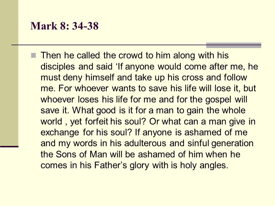 Mark 8: 34-38