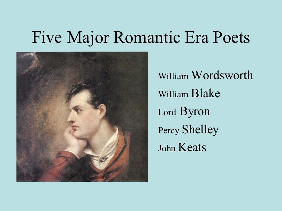 Five Major Romantic Era Poets