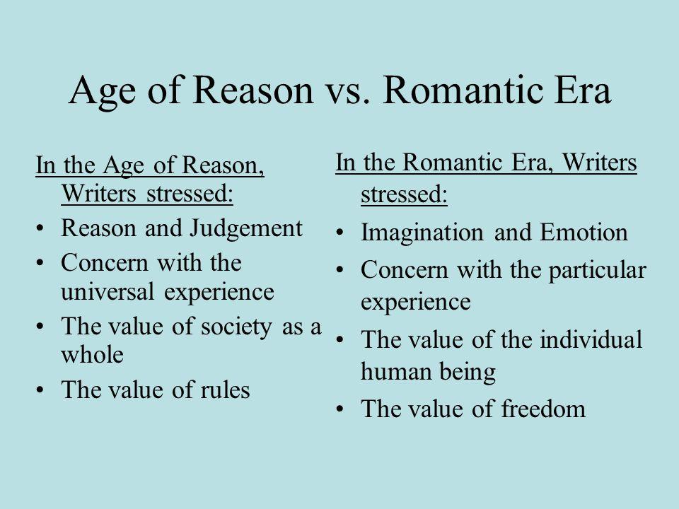 Age of Reason vs. Romantic Era