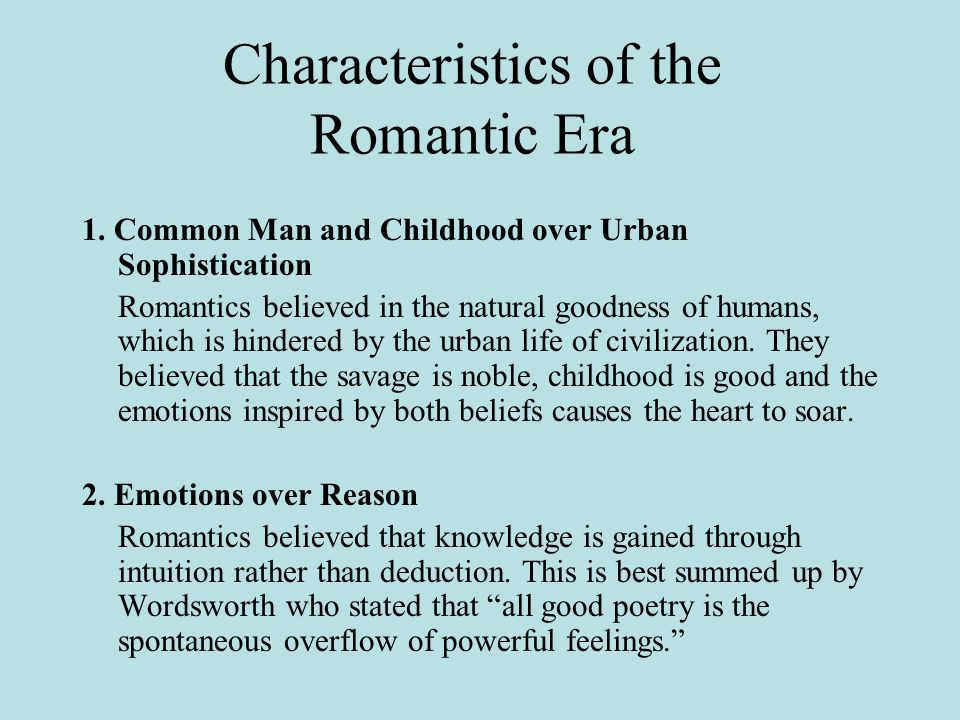 Characteristics of the Romantic Era