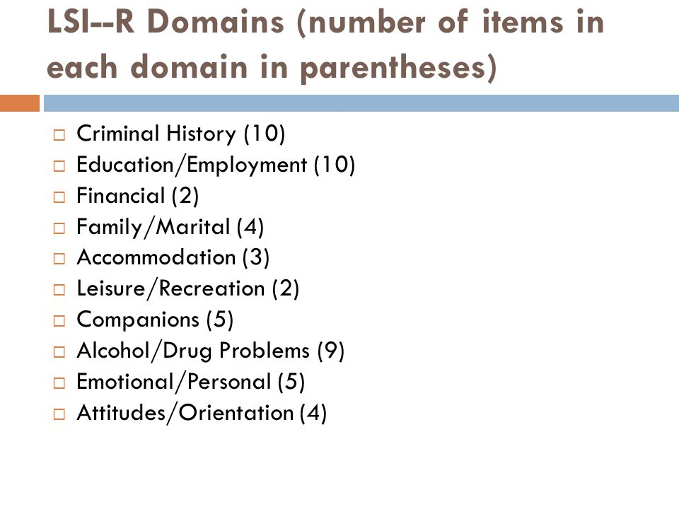 LSI--R Domains (number of items in each domain in parentheses)