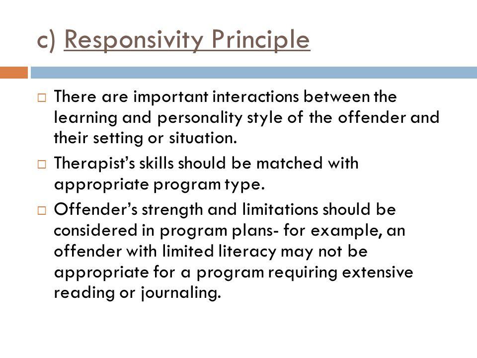 c) Responsivity Principle