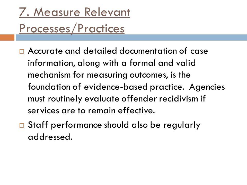 7. Measure Relevant Processes/Practices