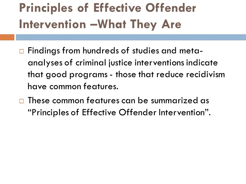Principles of Effective Offender Intervention –What They Are