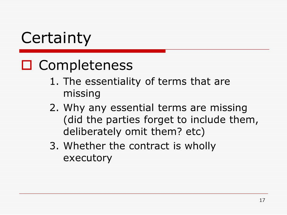 Certainty Completeness Is the missing term essential
