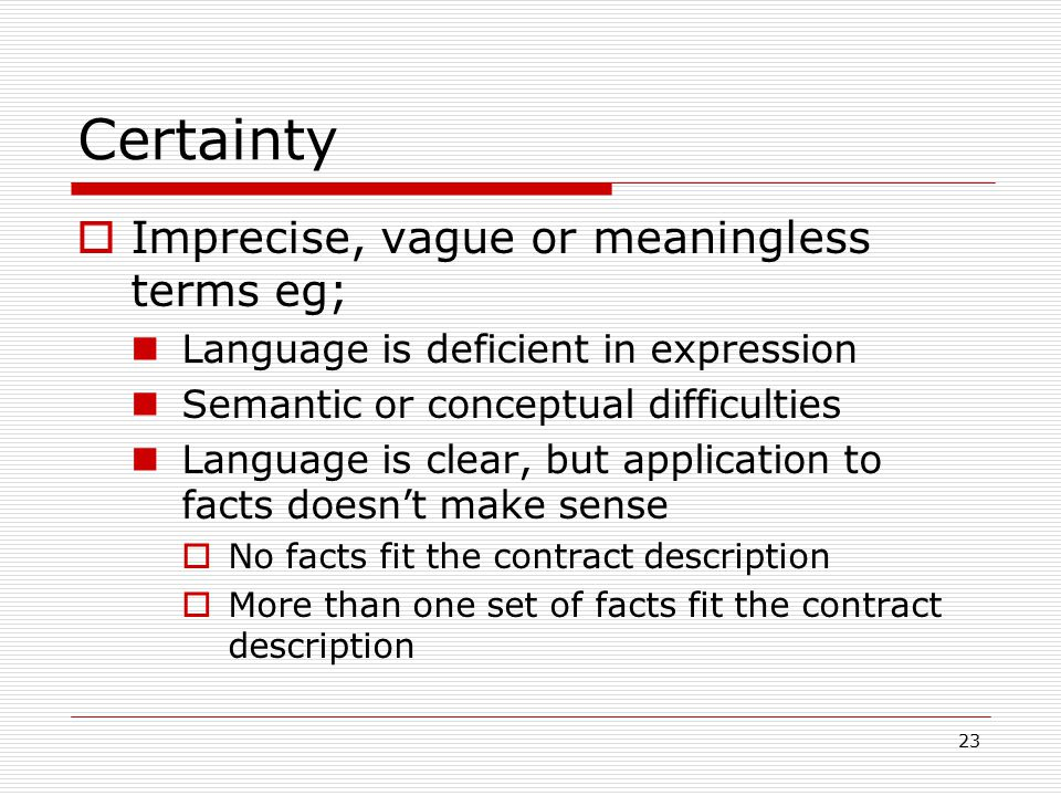 Certainty Examples 'subject to finance' - Meehan v Jones