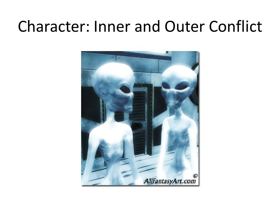 Character: Inner and Outer Conflict