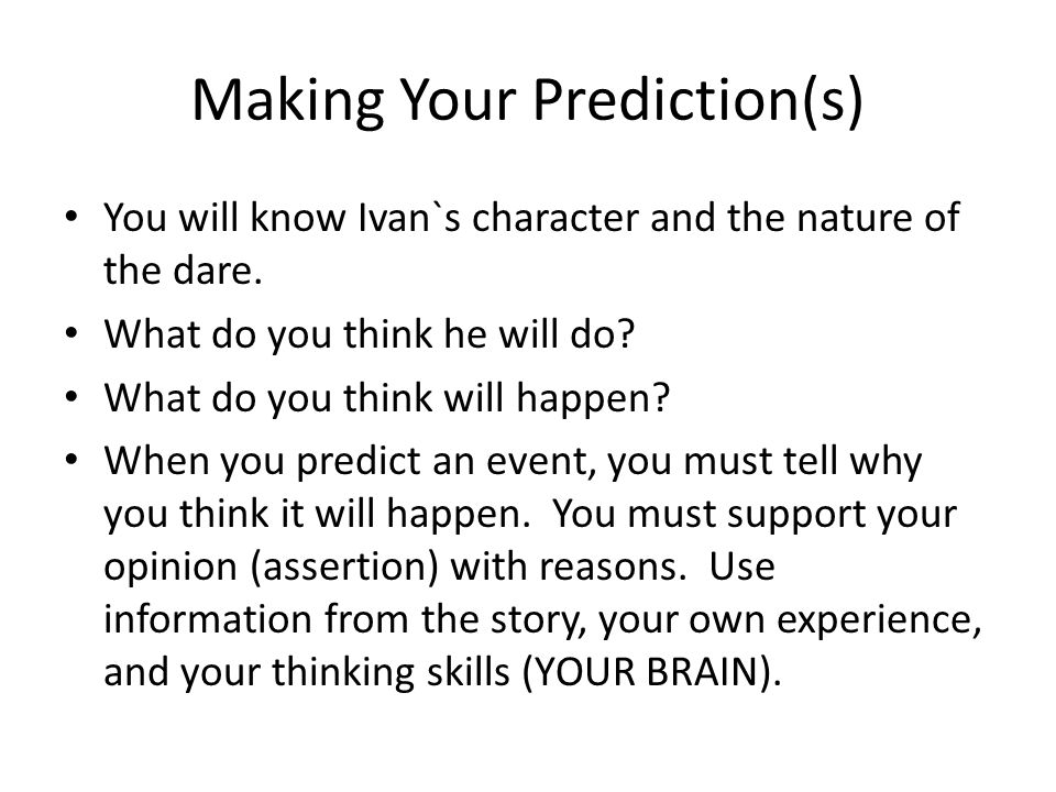 Making Your Prediction(s)