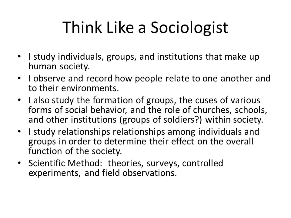 Think Like a Sociologist