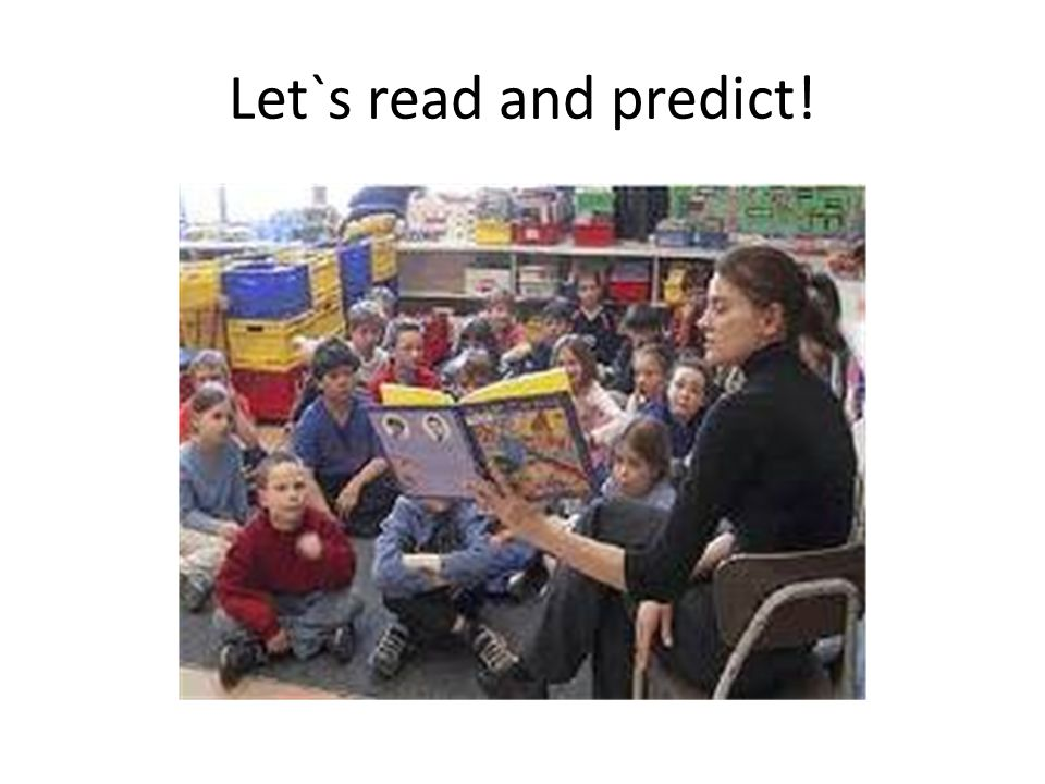 Let`s read and predict!