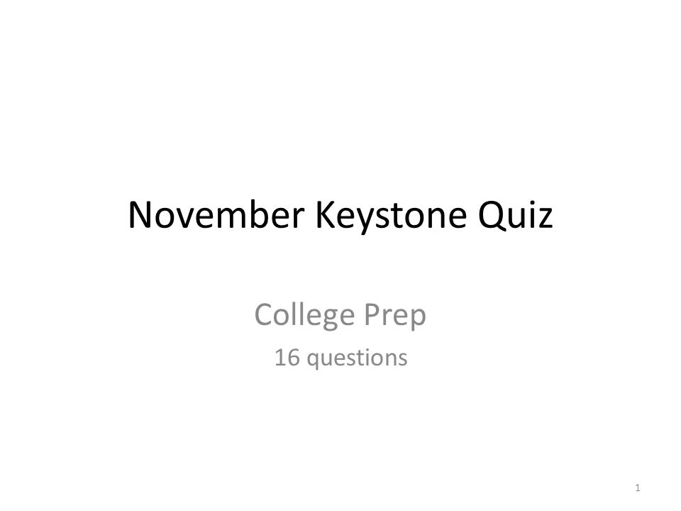 November Keystone Quiz