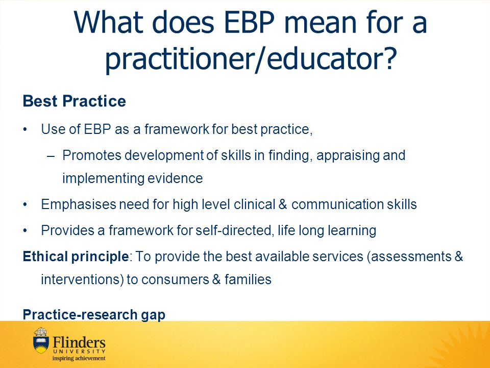 What does EBP mean for a practitioner/educator