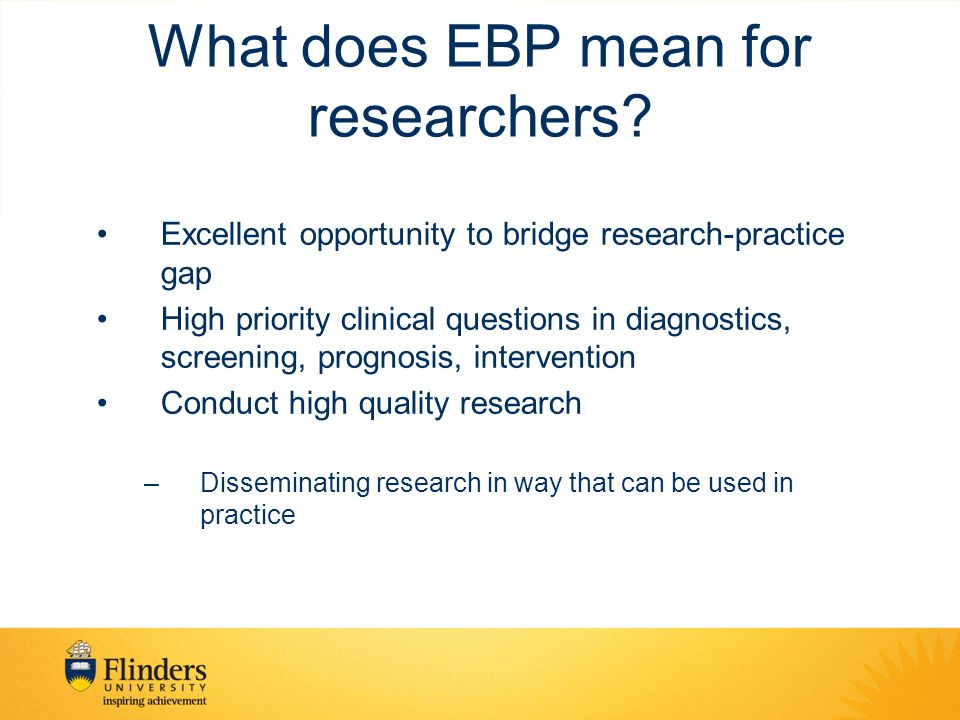 What does EBP mean for researchers