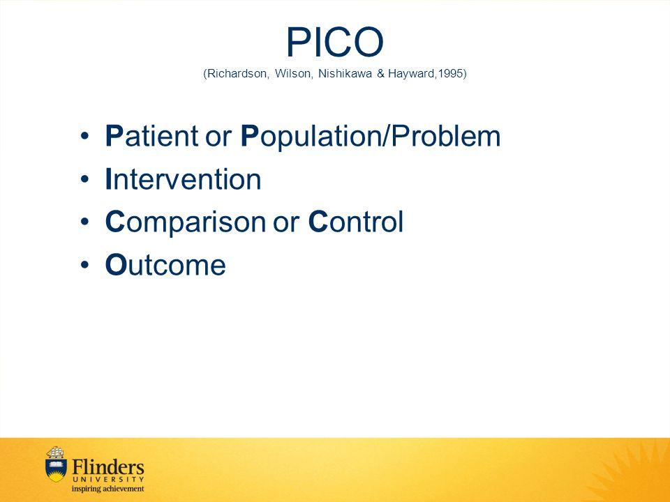 PICO (Richardson, Wilson, Nishikawa & Hayward,1995)