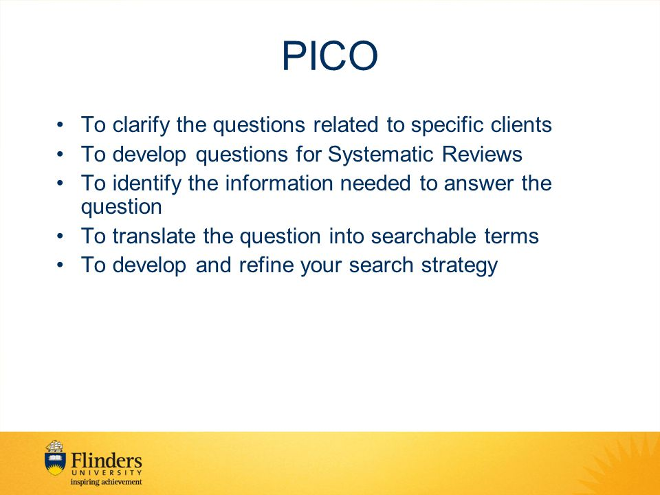 PICO To clarify the questions related to specific clients
