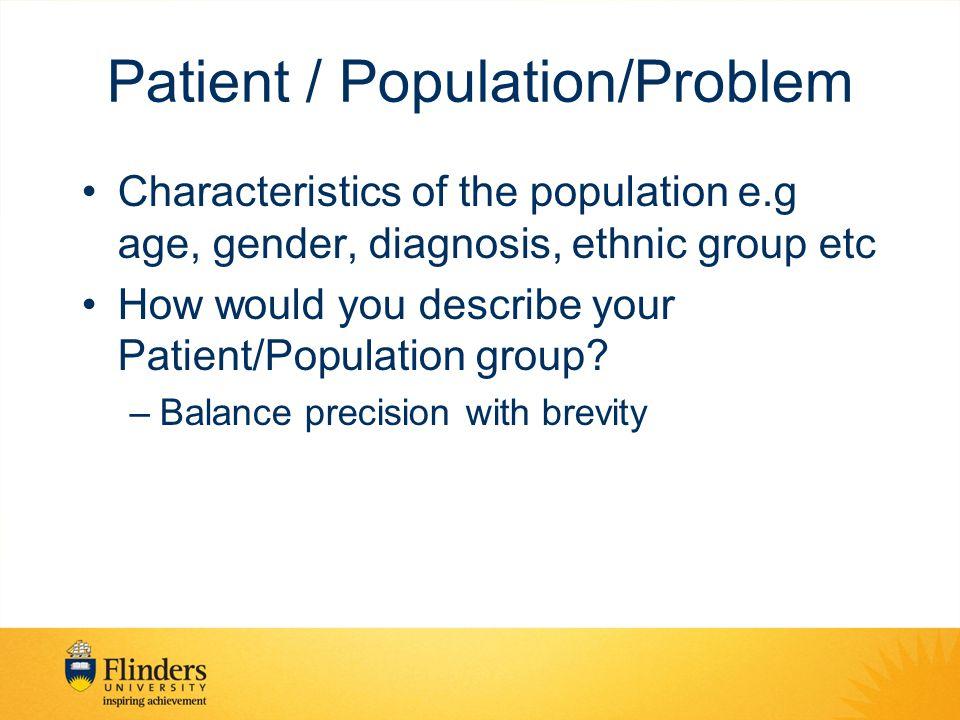 Patient / Population/Problem