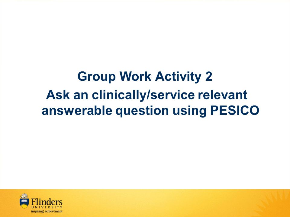 Ask an clinically/service relevant answerable question using PESICO