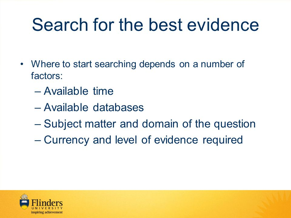 Search for the best evidence