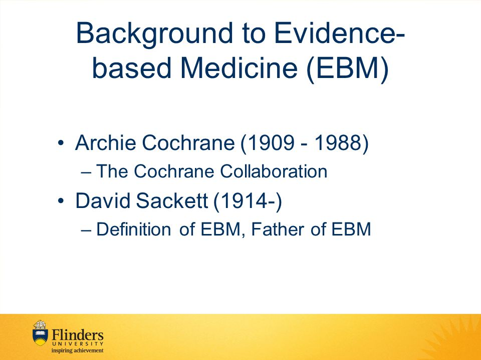 Background to Evidence-based Medicine (EBM)
