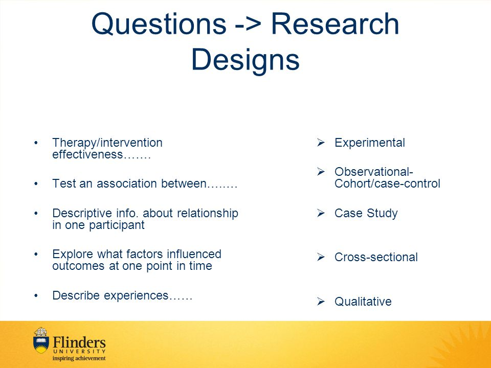 Questions -> Research Designs