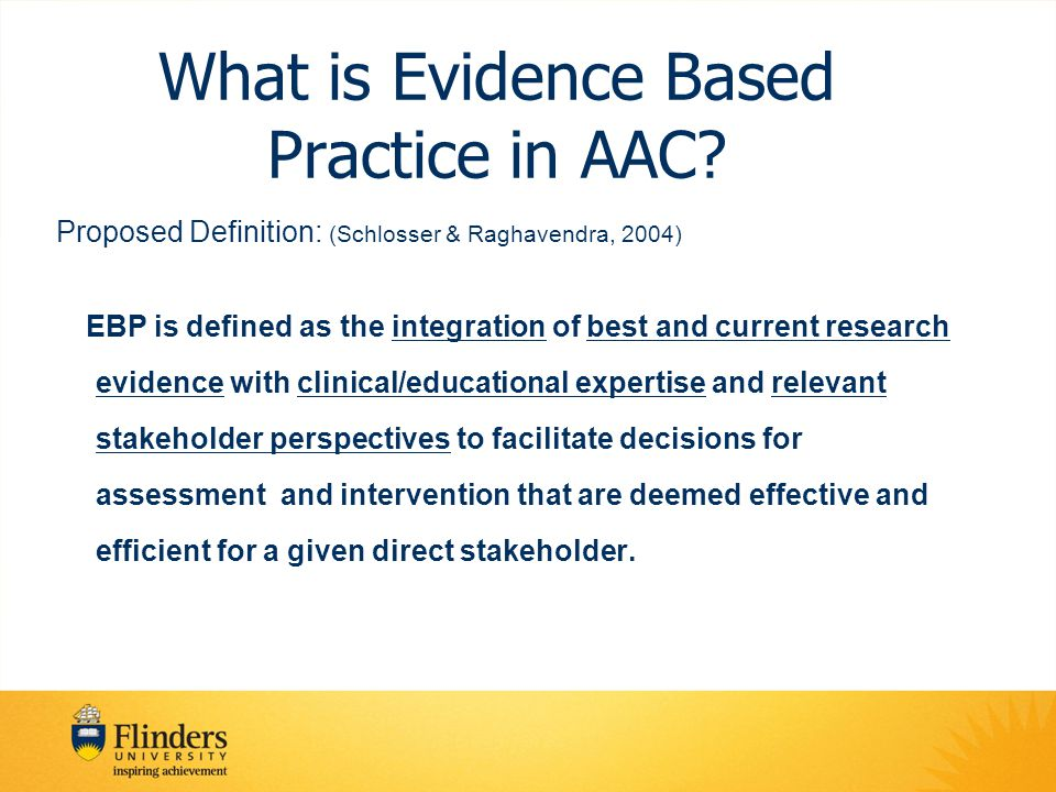 What is Evidence Based Practice in AAC