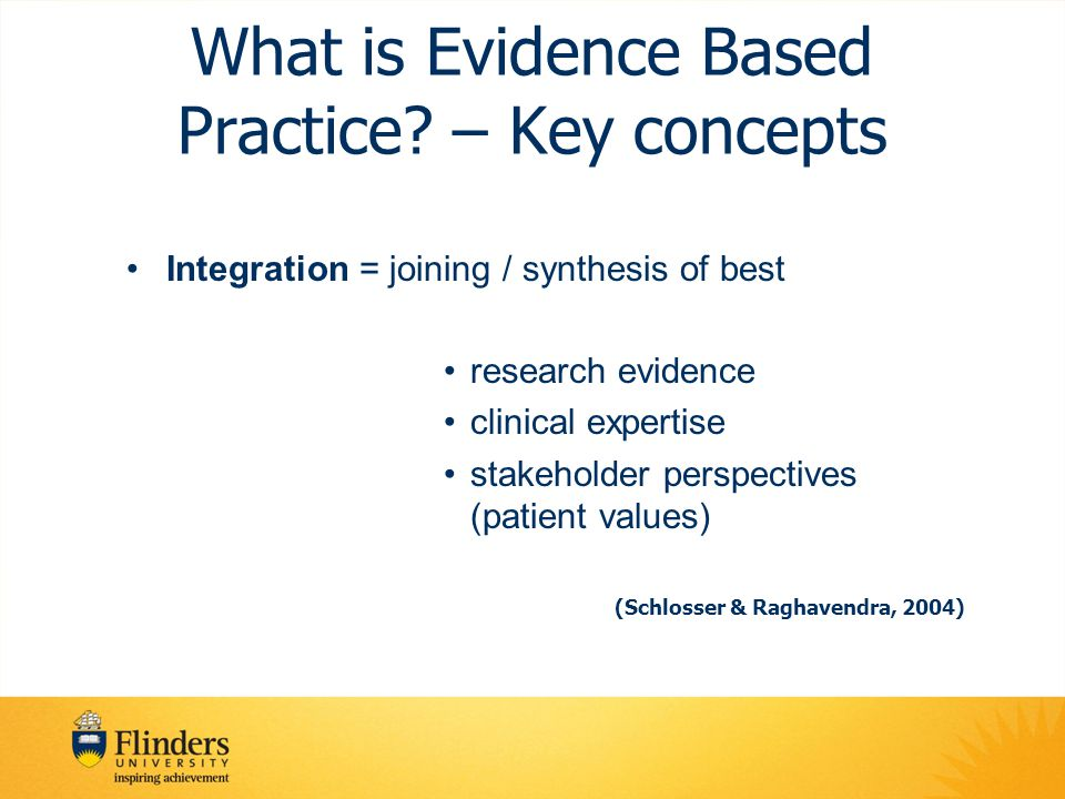 What is Evidence Based Practice – Key concepts