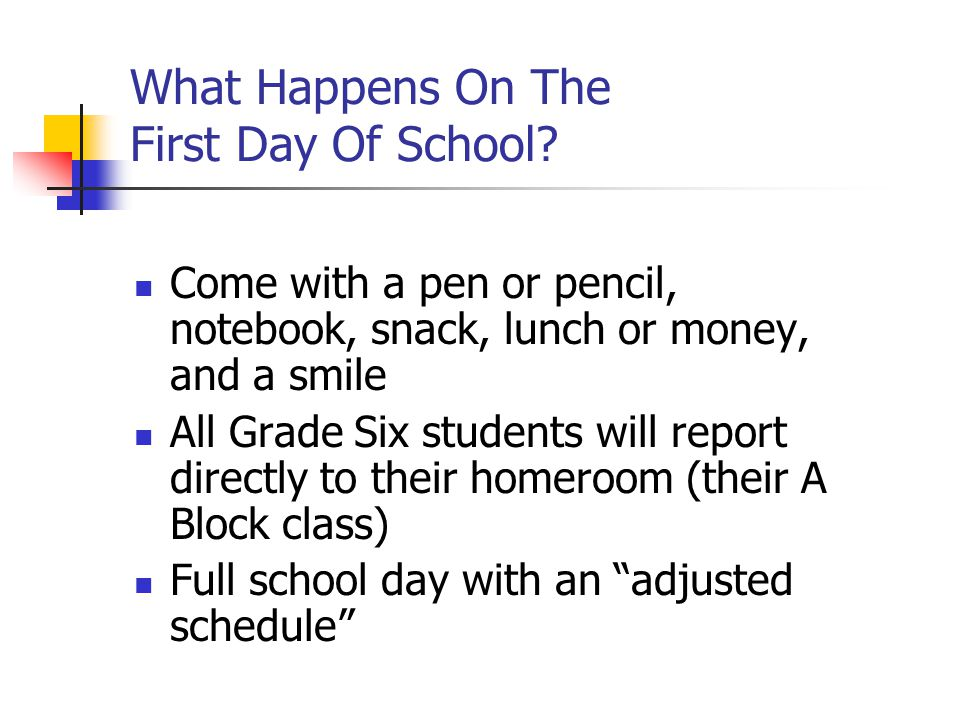What Happens On The First Day Of School
