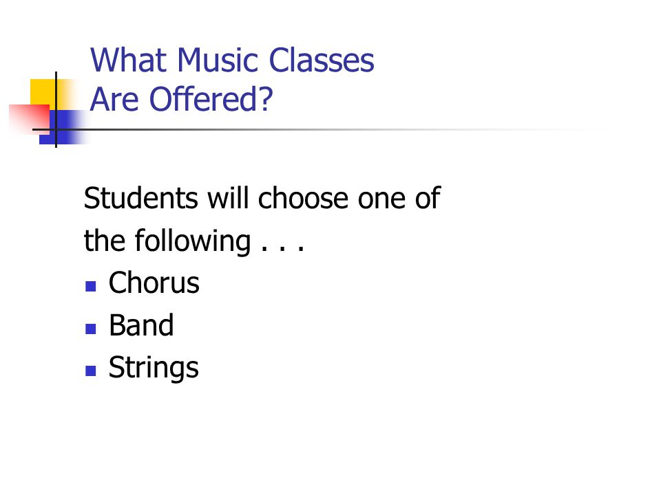 What Music Classes Are Offered