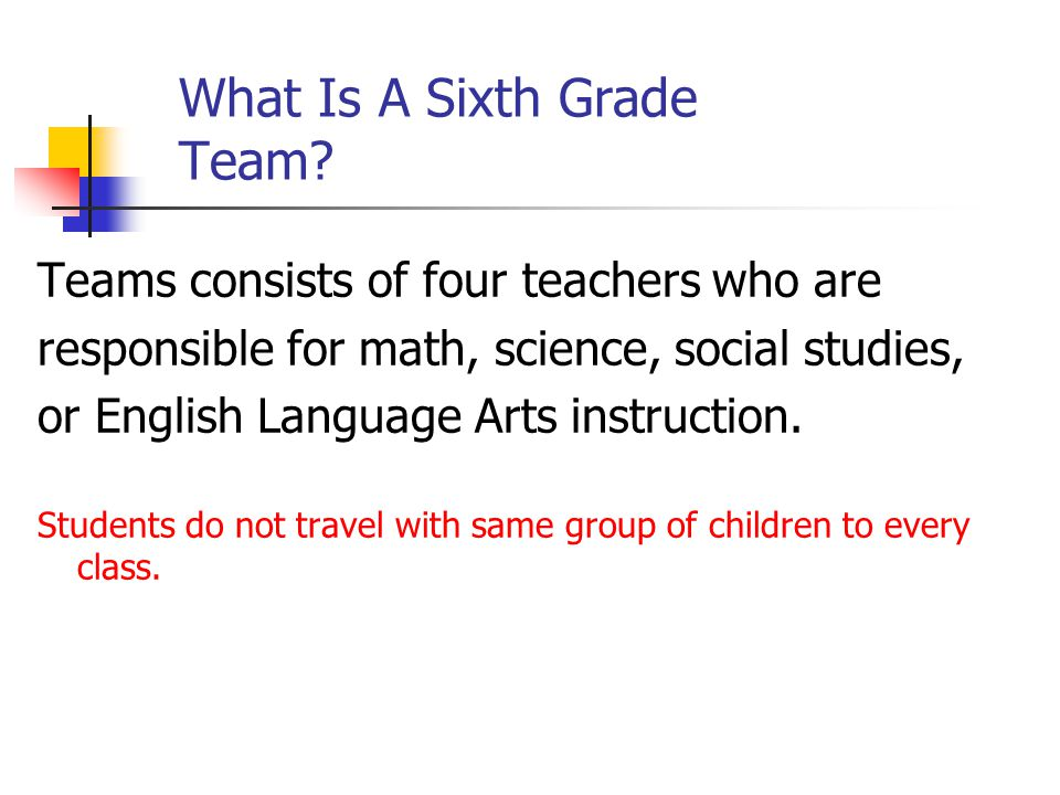 What Is A Sixth Grade Team