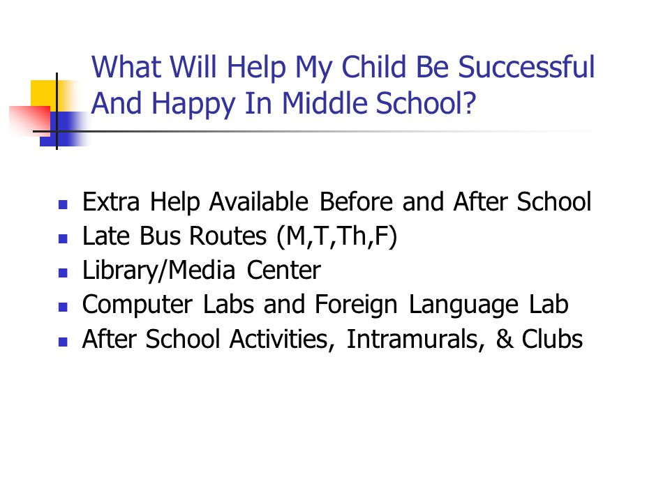 What Will Help My Child Be Successful And Happy In Middle School