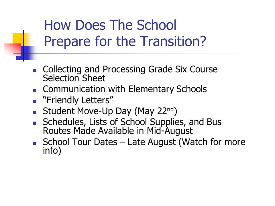 How Does The School Prepare for the Transition