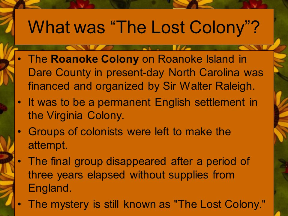 What was The Lost Colony