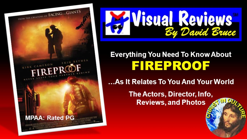 Everything You Need To Know About FIREPROOF