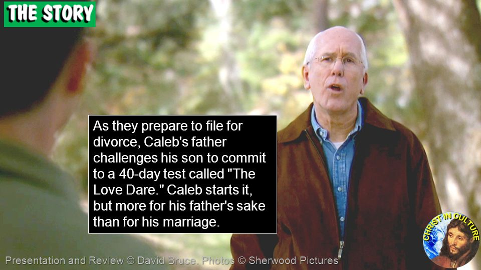 As they prepare to file for divorce, Caleb s father challenges his son to commit to a 40-day test called The Love Dare. Caleb starts it, but more for his father s sake than for his marriage.